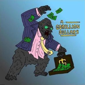 gorillion_dollars
